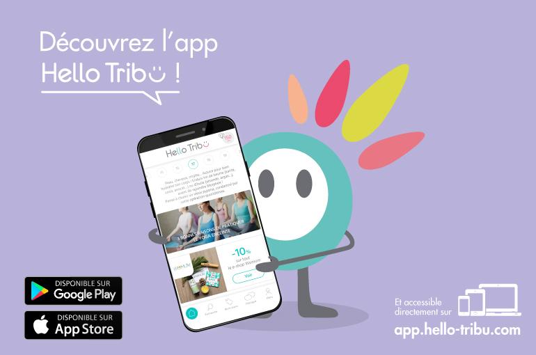 Appli mobile Hello Tribu sortie sur les stores